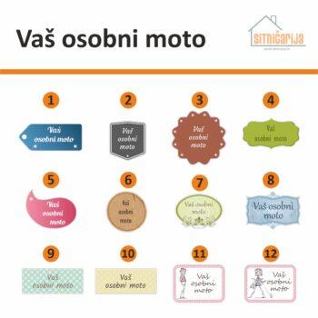 Motivacijske naljepnice - Vaš osobni moto, serija od 12 različitih dizajna naljepnica na koje upisujete tekst po vlastitom izboru